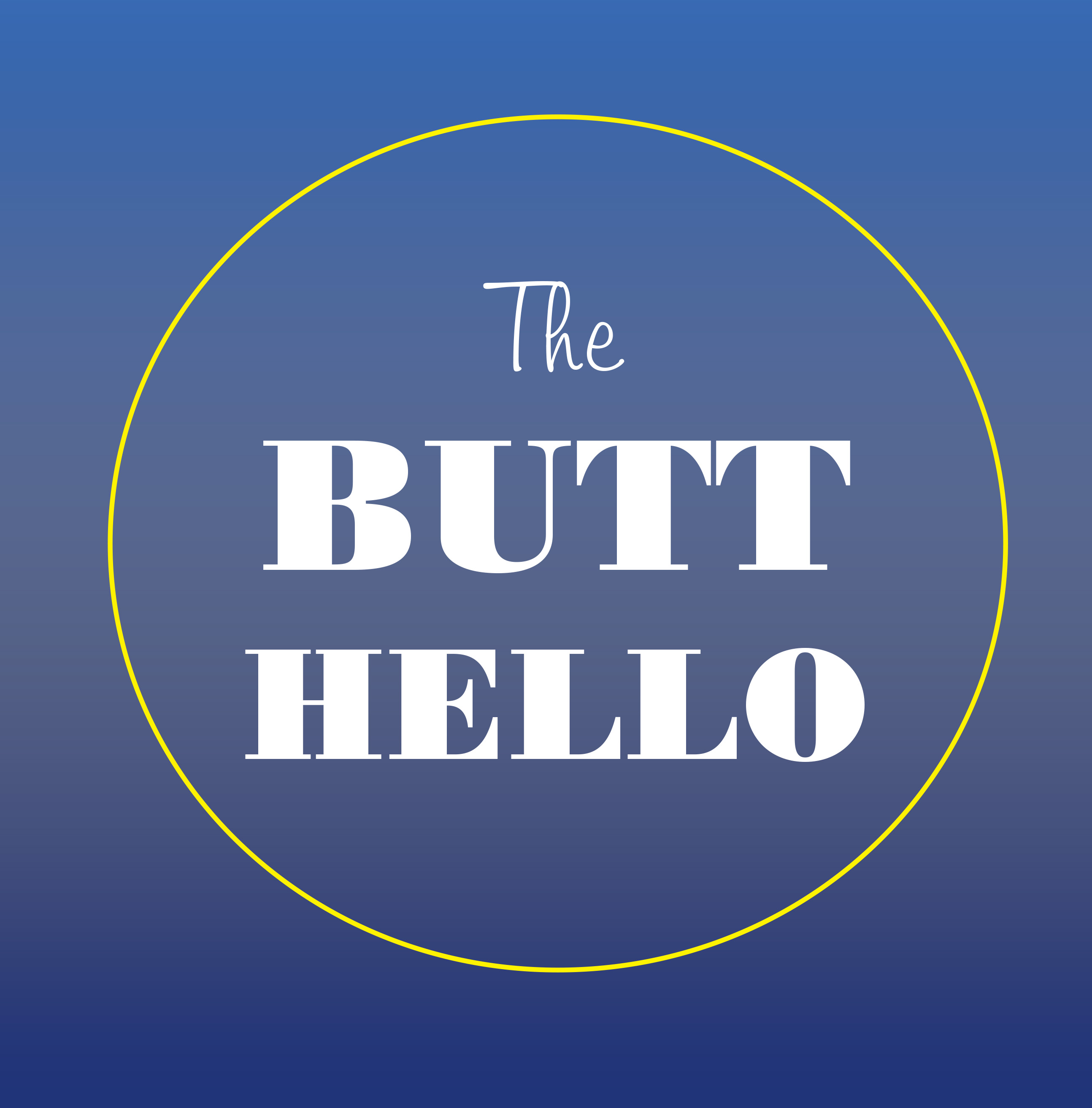 The Butt Hello by Ted Meyer