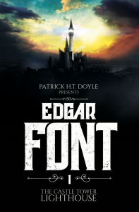 """Edgar Font & the Castle Tower Lighthouse"" by Patrick H.T. Doyle"