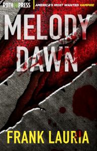 MELODY DAWN by Frank Lauria