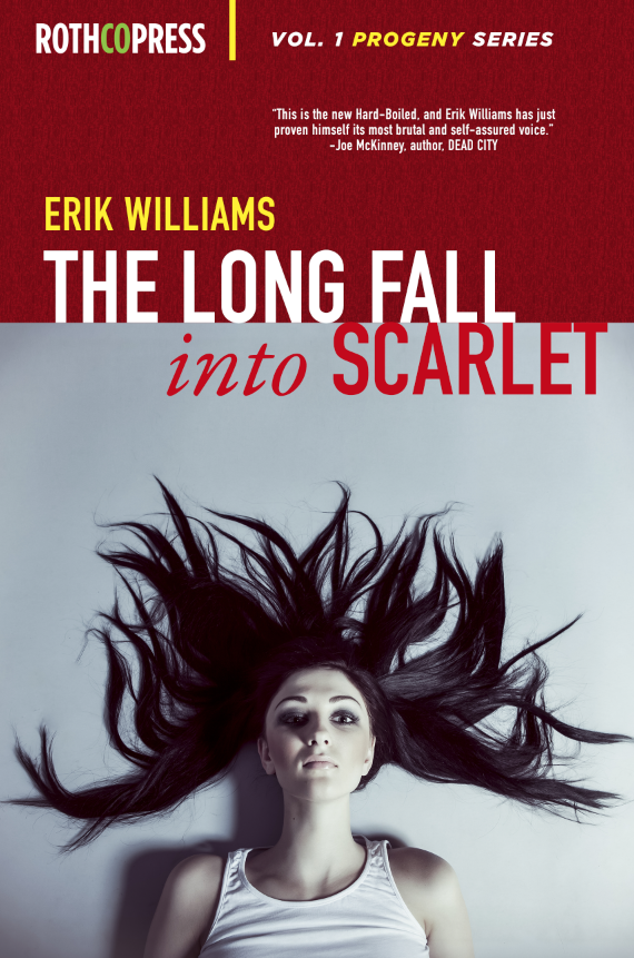 The Long Fall Into Scarlett by Erik Williams