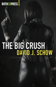 """The Big Crush"" by David J. Schow"
