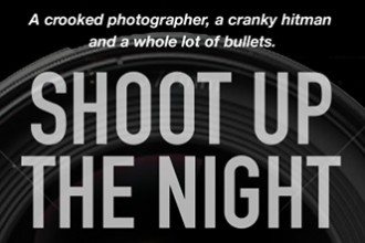 Shoot Up the Night by David Schow